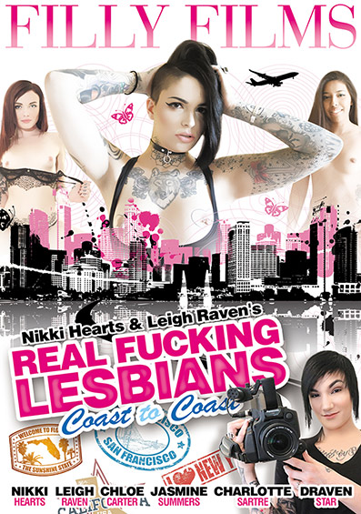 Nikki Hearts and Leigh Raven's Real Fucking Lesbians: Coast to Coast DVD front cover